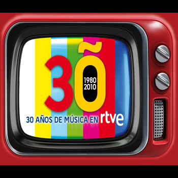 Various Artists - 30 años de musica en TVE. 1980-2010
