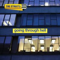 The Streets - Going Through Hell (Explicit)