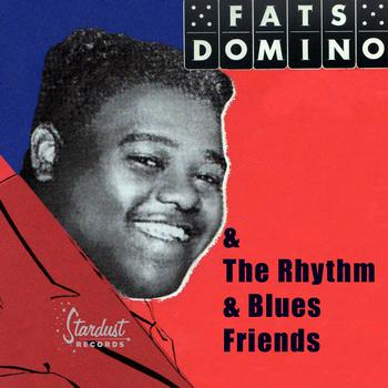 Various Artists - Fats Domino & The Rhythm & Blues Friends
