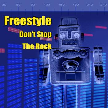 Freestyle - Don't Stop The Rock (Re-Recorded / Remastered Versions)