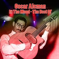 Oscar Alemán - In The Mood - The Best Of