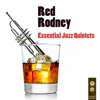 Red Rodney - Essential Jazz Quintets
