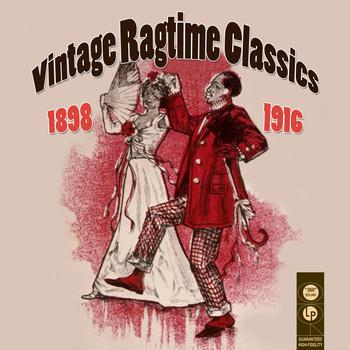 Various Artists - Vintage Ragtime Classics 1898-1916