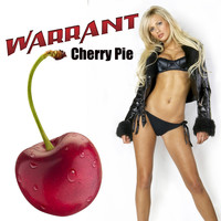 Warrant - Cherry Pie (Re-Recorded / Remastered)