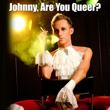 La Douche - Johnny, Are You Queer? (Made Famous by Josie Cotton)