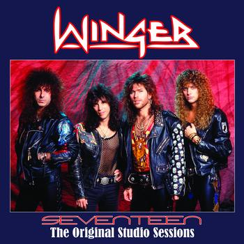 Winger - Seventeen - The Original Studio Sessions