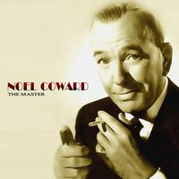 Noel Coward - Noel Coward - The Master