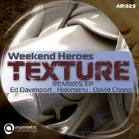 Weekend Heroes - Texture - Remixes EP