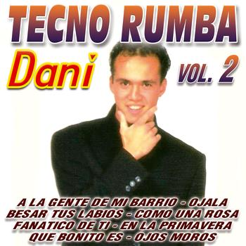 Dani - Tecno Rumba Vol. 2