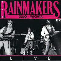 The Rainmakers - Oslo - Wichita / LIVE