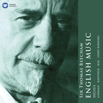 Sir Thomas Beecham - Sir Thomas Beecham: The English Collection