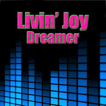 Livin' Joy - Dreamer (Re-Recorded / Remastered)