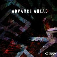 Gene - ADVANCE AHEAD