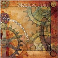 Steeleye Span - Cogs Wheels and Lovers