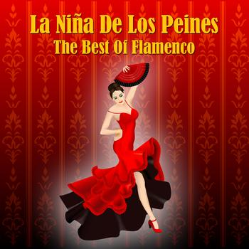 La Niña de los Peines - The Best Of Flamenco