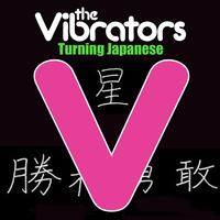 The Vibrators - Turning Japanese