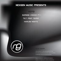 Koto - Koto / Suree - Burning Visions Pt.1 / Tilt / Harlem Nights