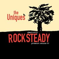 The Uniques - Absolutely Rock Steady