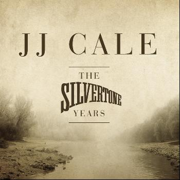 JJ Cale - The Silvertone Years