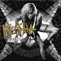 Ke$ha Featuring Andre 3000 - The Sleazy Remix