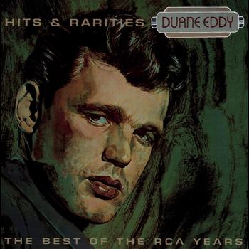Duane Eddy - Best Of The RCA Years- Hits & Rarities