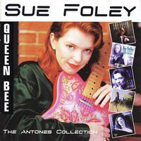 Sue Foley - The Antones Collection