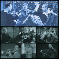 Various Artists - Classical Music Anthology Volume I