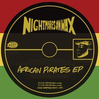 Nightmares On Wax - African Pirates