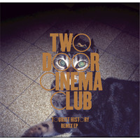 Two Door Cinema Club - Tourist History Remix EP