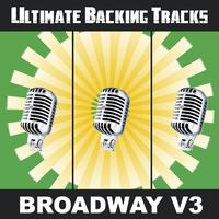 SoundMachine - Ultimate Backing Tracks: Broadway, Vol. 3