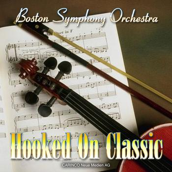 Boston Symphony Orchestra - Hooked On Classic
