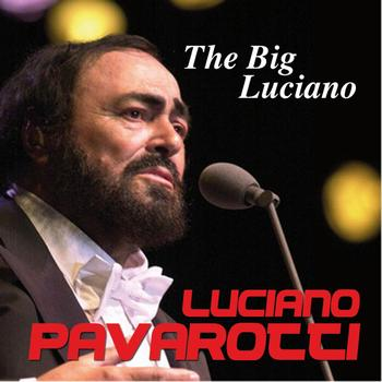 Luciano Pavarotti - The Big Luciano