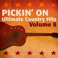 Pickin' On Series - Pickin' On Ultimate Country Hits, Vol. 8