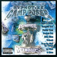 Hypnotize Camp Posse - Three 6 Mafia Presents: Hypnotize Camp Posse (Explicit)
