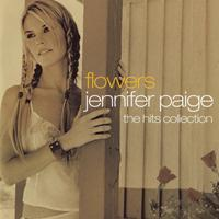 Jennifer Paige - Flowers - The Hits Collection