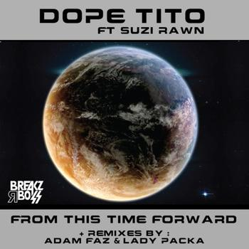 Dope Tito - From This Time Forward