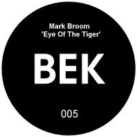 Mark Broom - The Eye of the Tiger