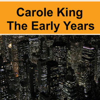 Carole King - The Early Years