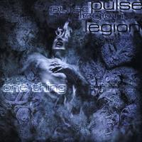 Pulse Legion - One Thing