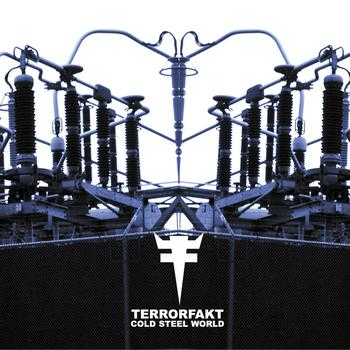 Terrorfakt - Cold Steel World