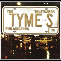 The Tymes - Trustmaker