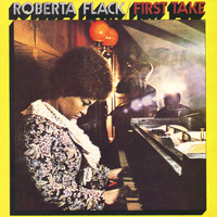 Roberta Flack - The First Time Ever I Saw Your Face