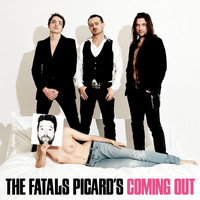 Fatals Picards - Coming Out
