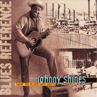 Johnny Shines - Takin' The Blues Back South