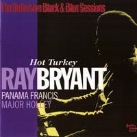 Ray Bryant Trio - Hot Turkey (The Definitive Black & Blue Sessions (New York City 1975))