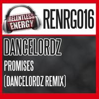 Dancelordz - Promises (Dancelordz Remix)