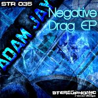Adam Jay - Negative Drag EP