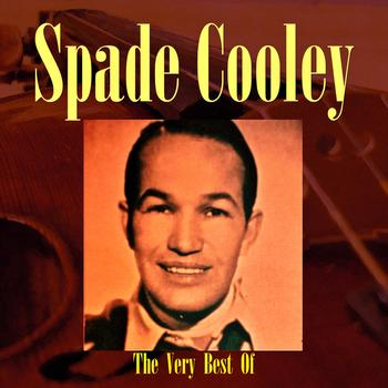 Spade Cooley - The Very Best Of Spade Cooley