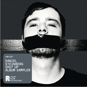 daniel steinberg - Shut Up Album Sampler