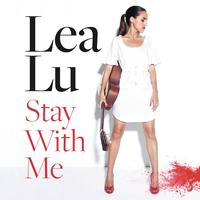 Lea Lu - Stay With Me